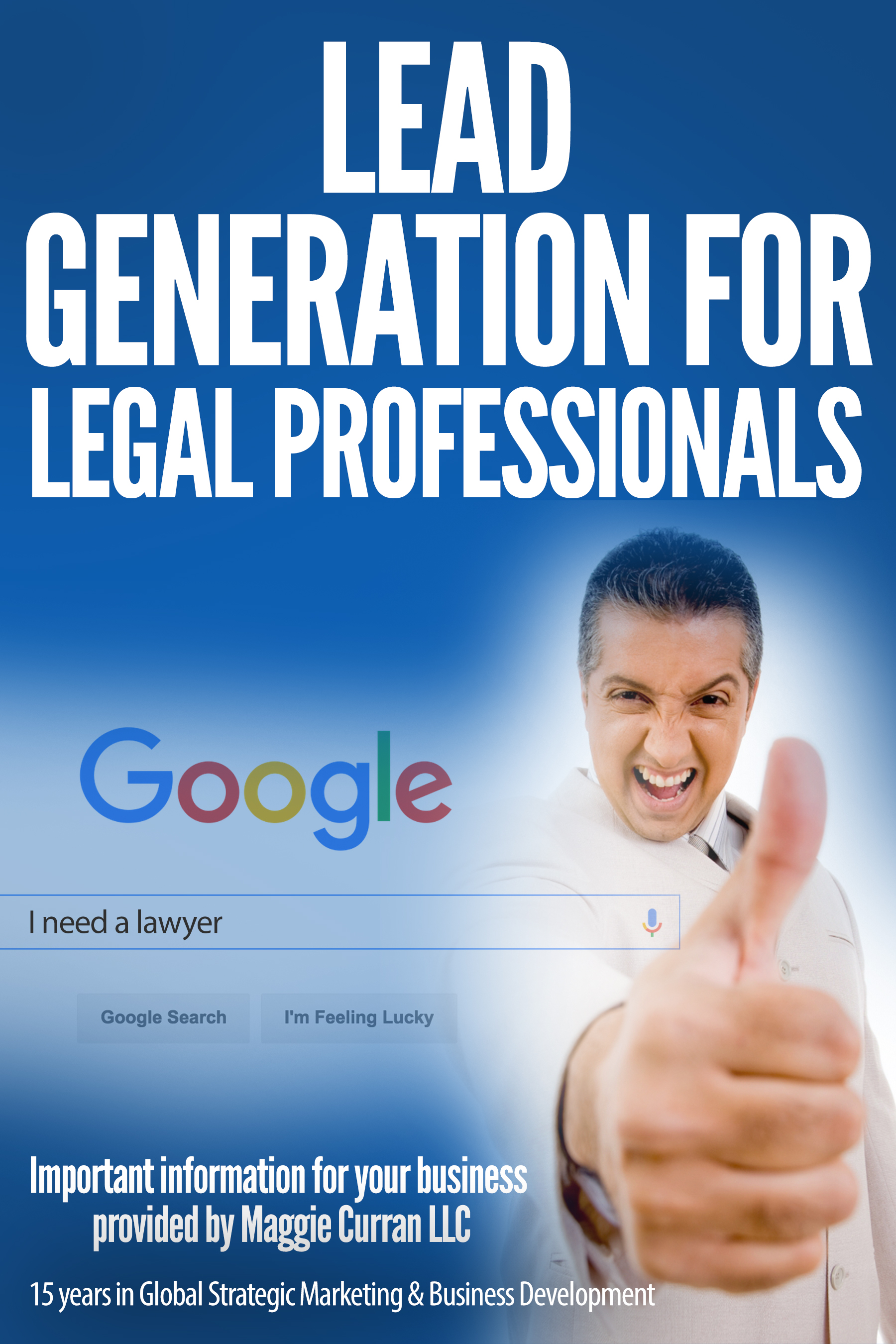 Fast Lead Generation for Attorneys & Legal Professionals